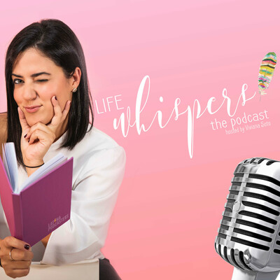 Life Whispers the Podcast