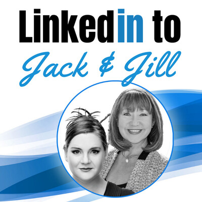 LinkedIn to Jack and Jill
