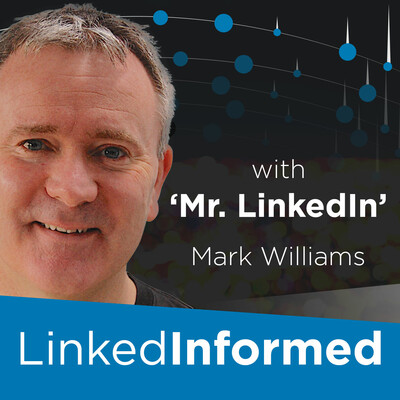 LinkedInformed Podcast. The LinkedIn Show