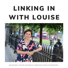 Linking in with Louise