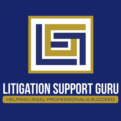 Litigation Support Guru - A Day in the Life of a Litigation Support Career
