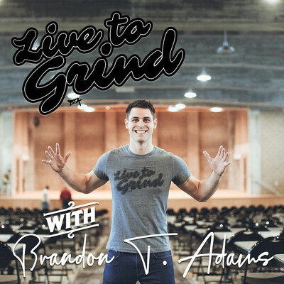 Live to Grind