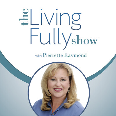Living Fully Show