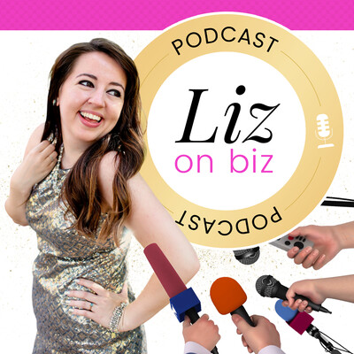 Liz on Biz with Liz Theresa
