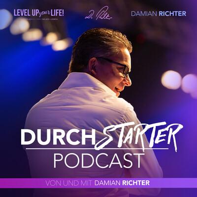 DURCHSTARTER-PODCAST mit Damian Richter