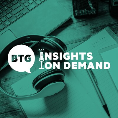 BTG Insights on Demand