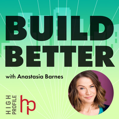 Build Better with Anastasia Barnes