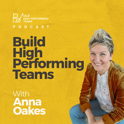 Build High Performing Teams Podcast