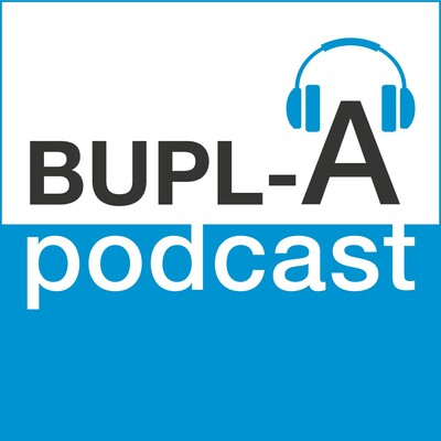 BUPL-A podcast