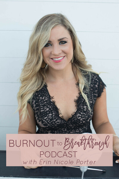 Burnout to Breakthrough Podcast