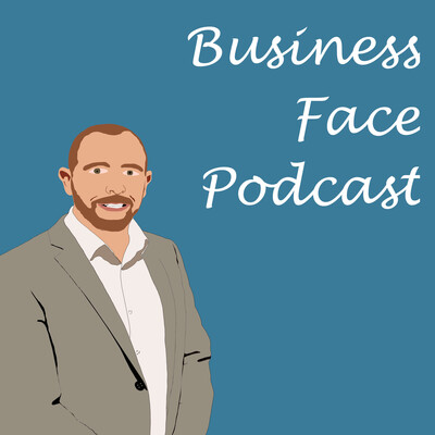 Business Face Podcast