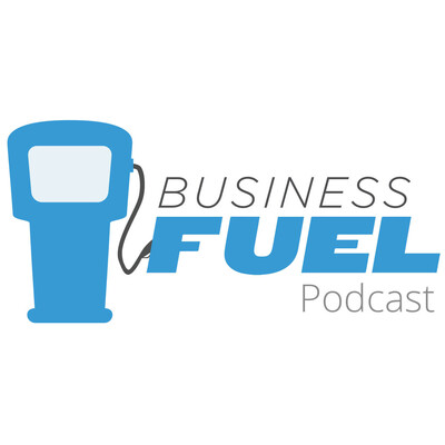 Business Fuel Podcast