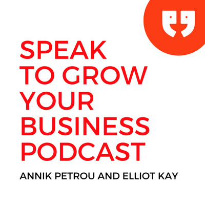 Speak To Grow Your Business Podcast