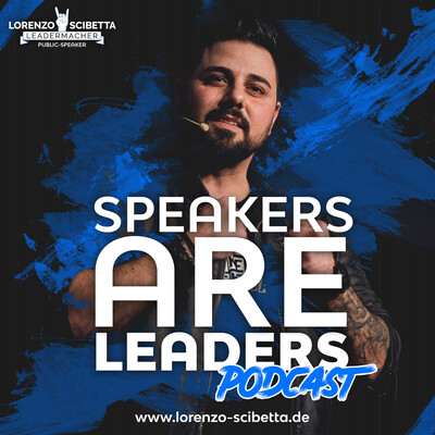 Speakers are Leaders Podcast