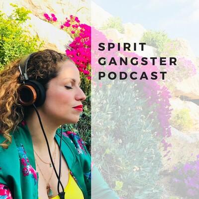 Spirit Gangster Podcast