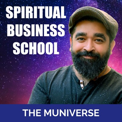 Spiritual Business School with The Muniverse