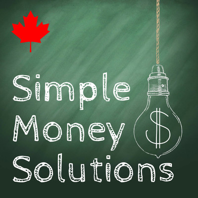 Simple Money Solutions: Personal Finance Canada, Personal Finance from a Canadian Perspective, Financial Independence, Lifestyle Choices, Early Retirement