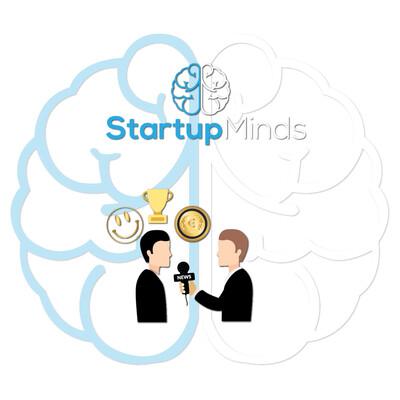 Startup Minds - Συνεντεύξεις με Ελληνικά startups.