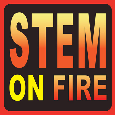 STEM on FIRE