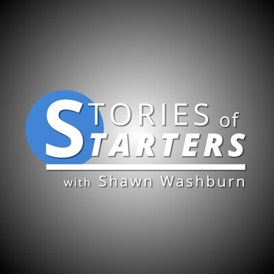 Stories of Starters Podcast