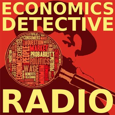 Economics Detective Radio