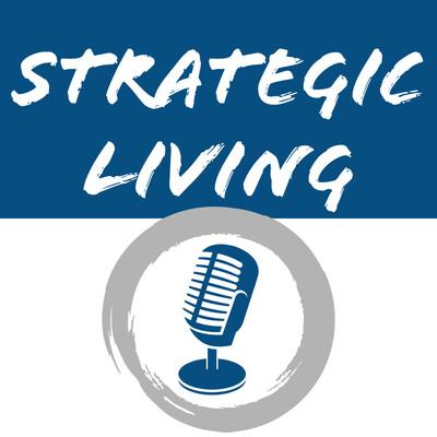 Strategic Living