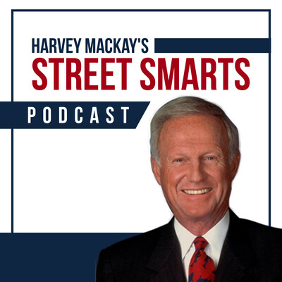 Street Smarts With Harvey Mackay