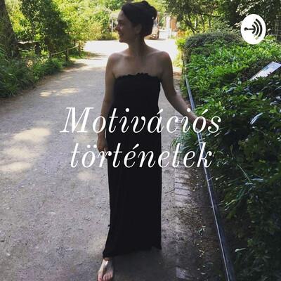 Motivációs történetek: Hogyan....?