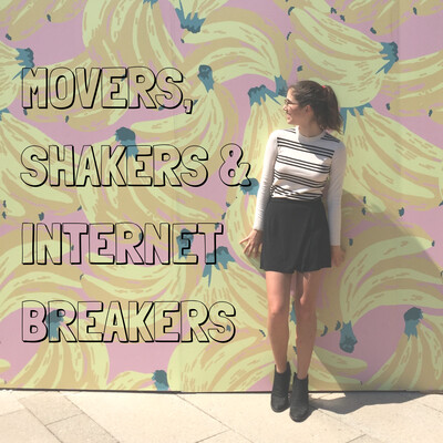Movers, Shakers, and Internet-Breakers