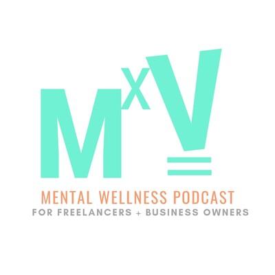 MxV Mental Wellness Podcast