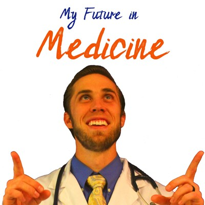 My Future in Medicine