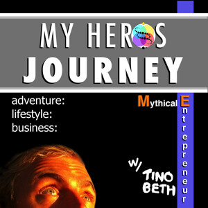 My Heros Journey Podcast: Adventure | Lifestyle Design | Online Business for Mythical Entrepreneurs
