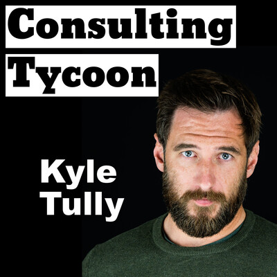 Consulting Tycoon Podcast: Digital Marketing Consulting | Agency Growth Secrets | Freelance Tips | How To Get Clients