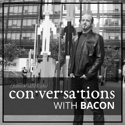 Conversations With Bacon