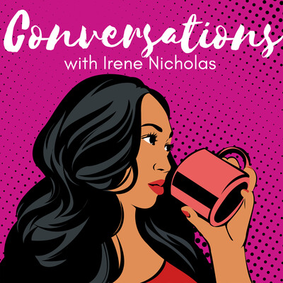 Conversations with Irene Nicholas