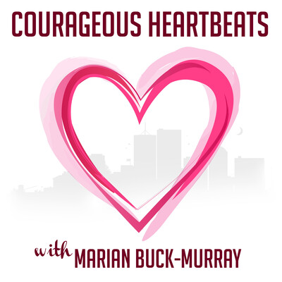 Courageous Heartbeats | Interviews with Entrepreneurs who've found the courage to follow their hearts