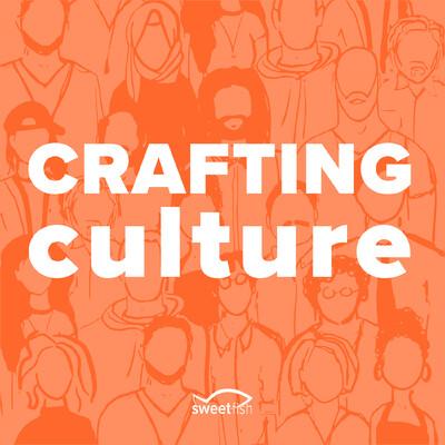 Crafting Culture