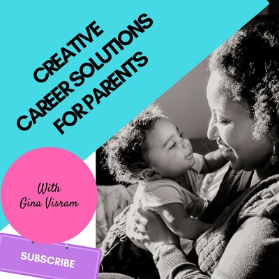 Creative Career Solutions for Parents