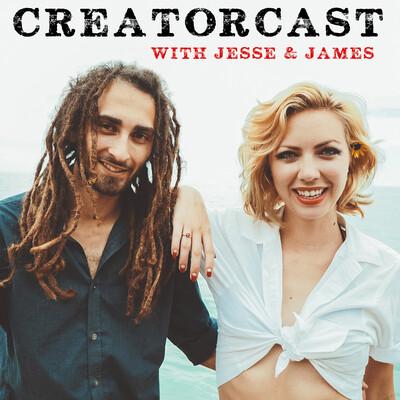 CreatorCast with Jesse & James
