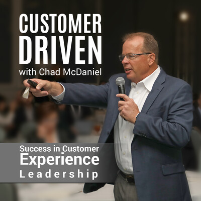 Customer Driven with Chad McDaniel