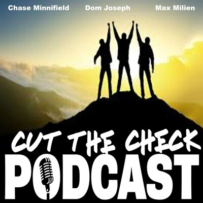 Cut The Check Podcast