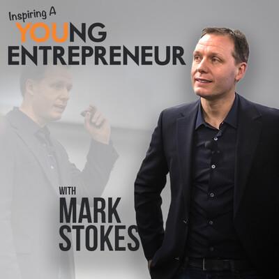 Inspiring A Young Entrepreneur Podcast