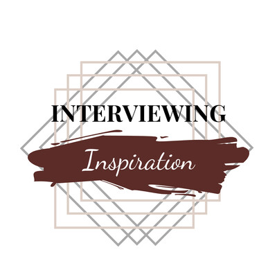 Interviewing Inspiration Podcast