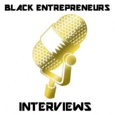 Interviews With Black Entrepreneurs