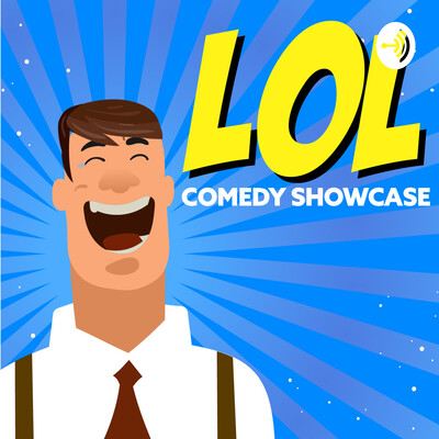 LOL Comedy Showcase