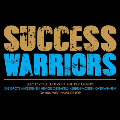 SUCCESS WARRIORS; The Podcast Project (NL)
