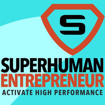 Superhuman Entrepreneur