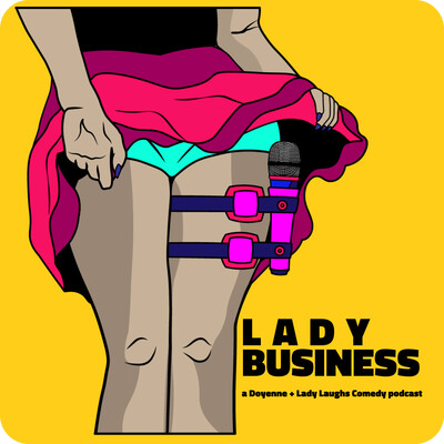 Lady Business Podcast