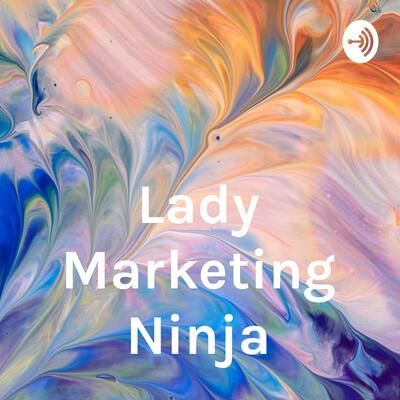 Lady Marketing Ninja
