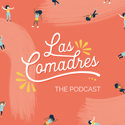 Las Comadres Podcast